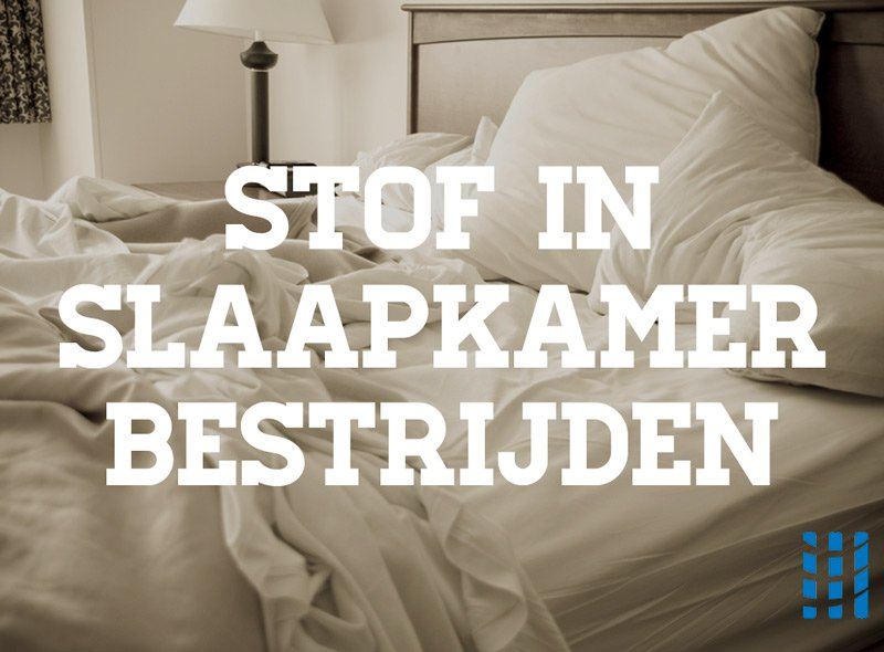 stof in slaapkamer bestrijden luchtreinigeradvies