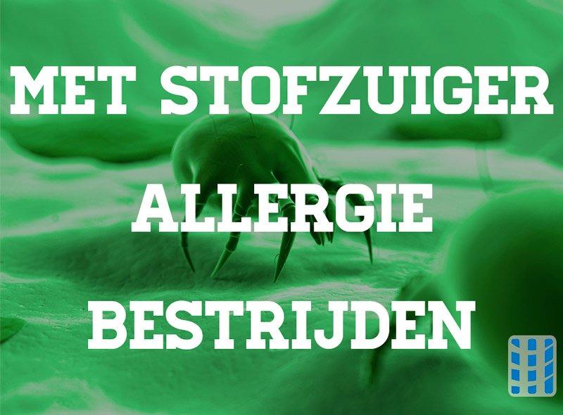 stofzuiger allergie bestrijden luchtreinigeradvies