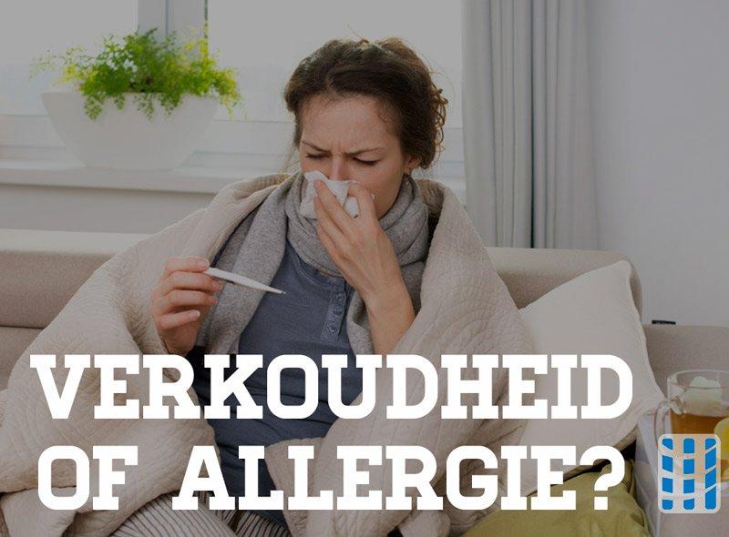 Verkoudheid Of Allergie Verschillen En Overeenkomsten