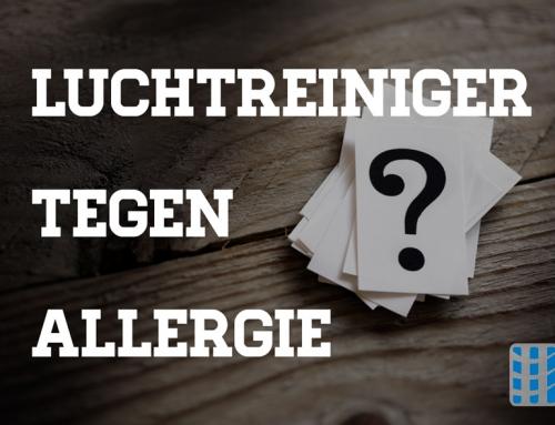 Hoe helpt een luchtreiniger tegen allergie en welk toestel is het beste?