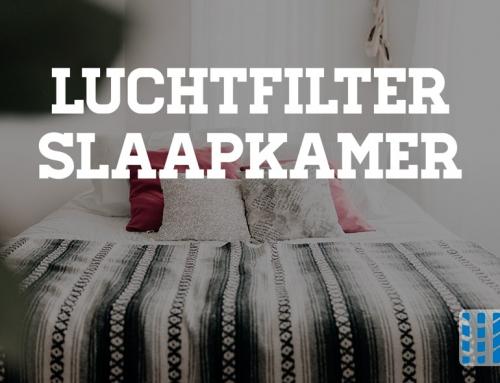 Luchtfilter slaapkamer aanschaffen? Goed voor nachtrust volgens studie!