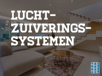 luchtzuiveringssystemen voor verschillende soorten kamers en ruimtes in huis