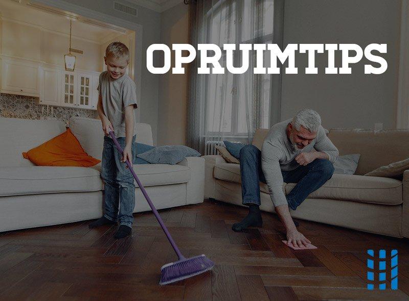 tips en tricks om je huis snel op te ruimen